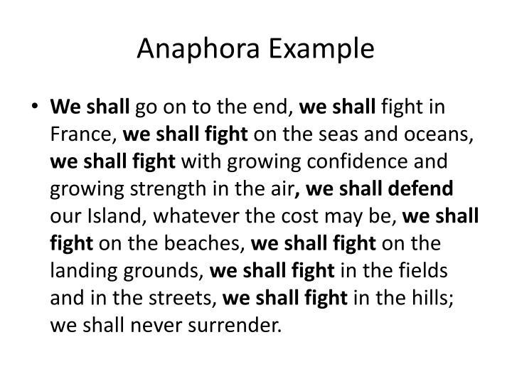 Anaphora Example