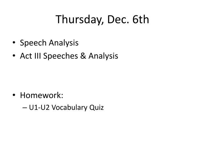 Thursday, Dec. 6th