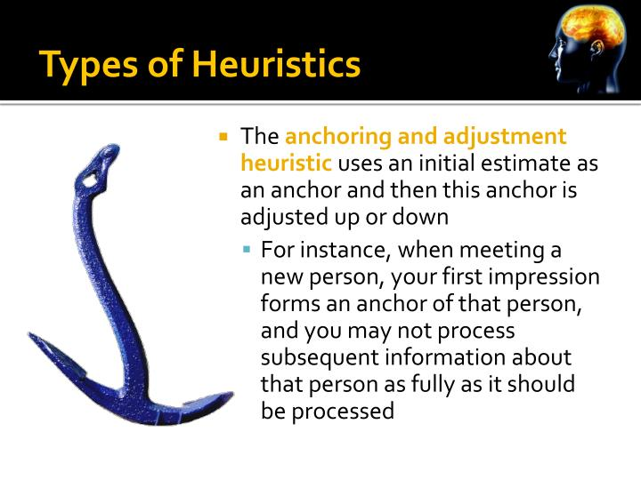 Types of Heuristics