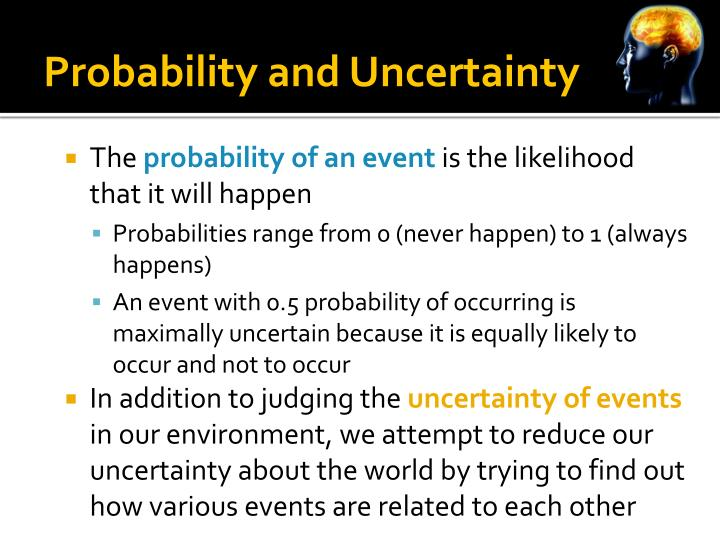Probability and Uncertainty