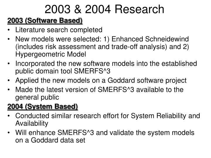2003 & 2004 Research