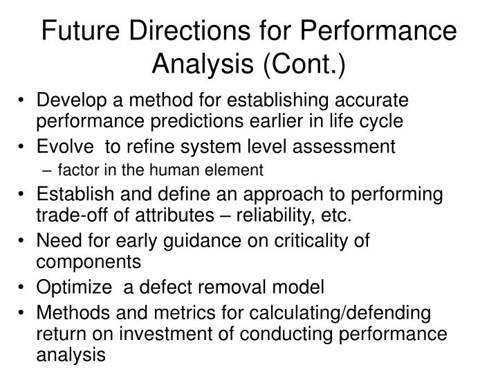 Future Directions for Performance Analysis (Cont.)