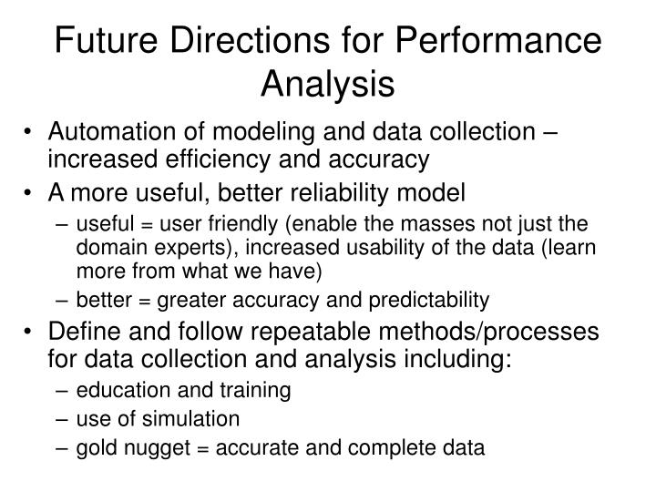 Future Directions for Performance Analysis