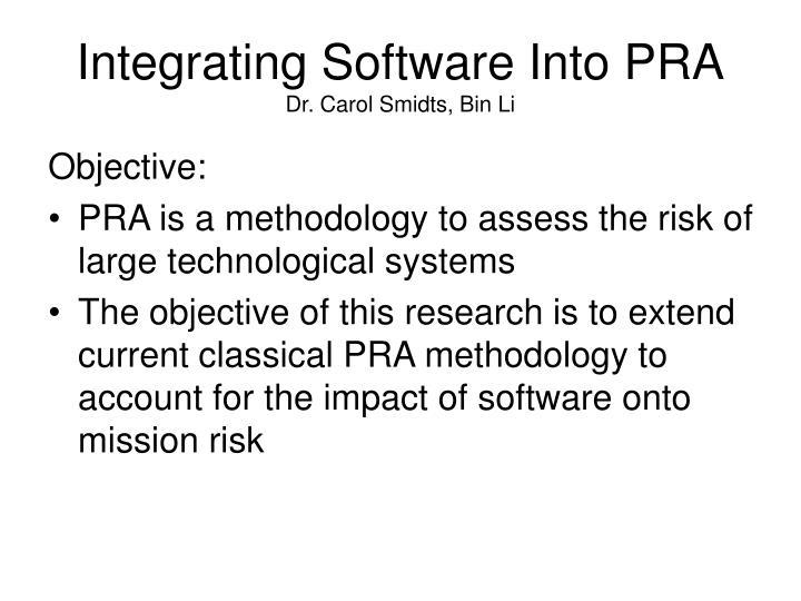 Integrating Software Into PRA