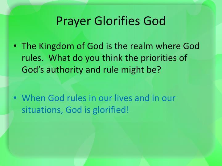 Prayer Glorifies God