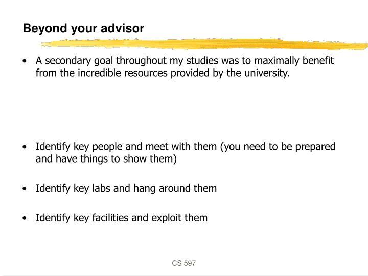 Beyond your advisor