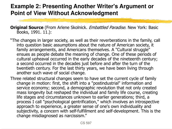 Example 2: Presenting Another Writer's Argument or Point of View Without Acknowledgment