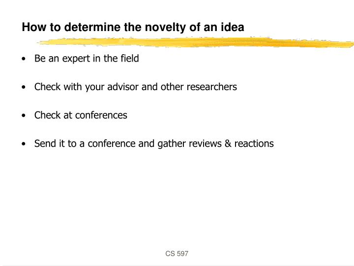 How to determine the novelty of an idea