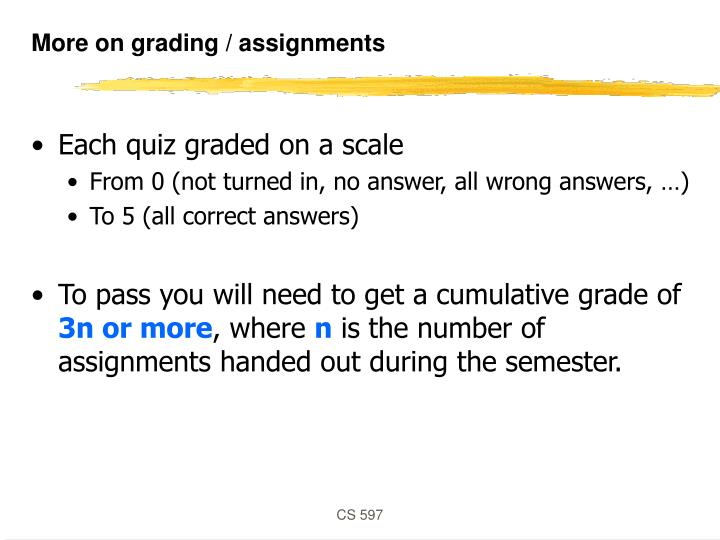 More on grading / assignments