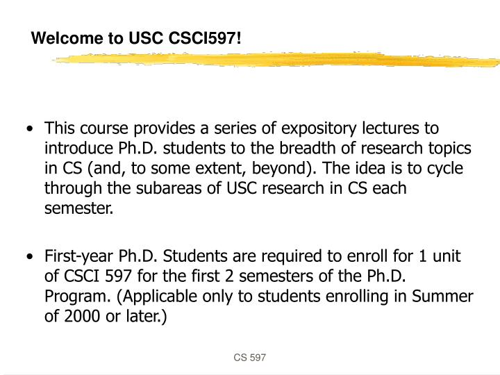 Welcome to USC CSCI597!