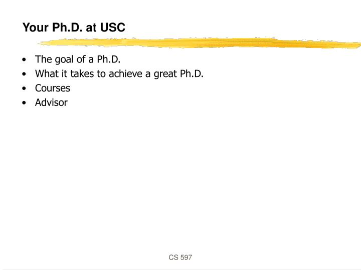 Your Ph.D. at USC