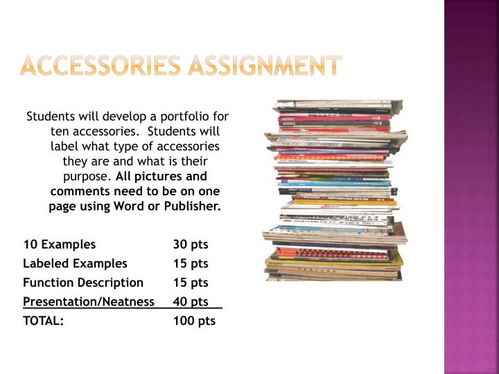 Accessories assignment