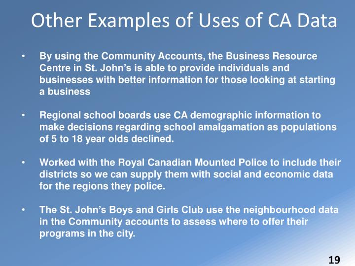 Other Examples of Uses of CA Data