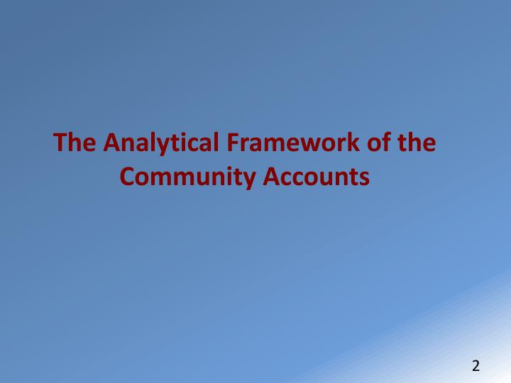 The Analytical Framework of the Community Accounts
