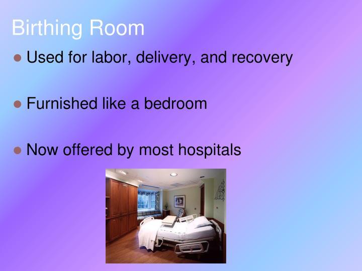 Birthing Room