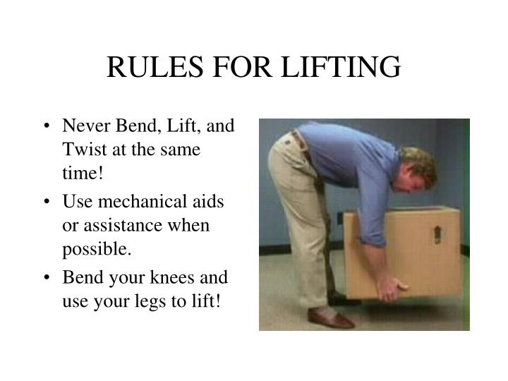 RULES FOR LIFTING