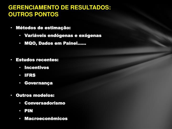 GERENCIAMENTO DE RESULTADOS: