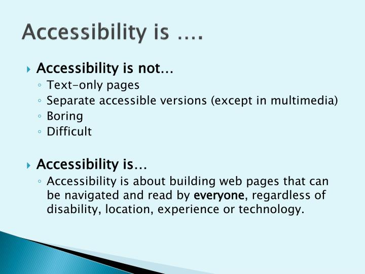 Accessibility is