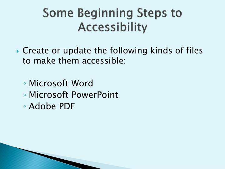Some Beginning Steps to Accessibility