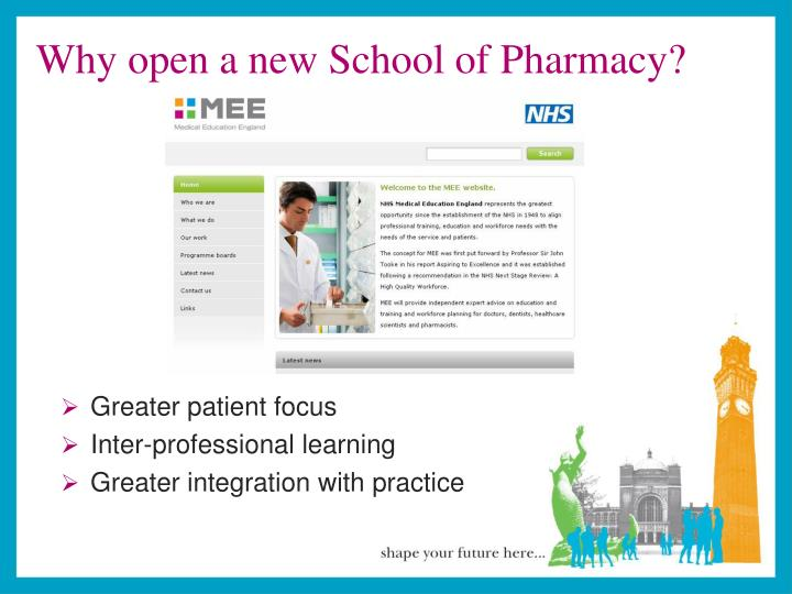 Why open a new School of Pharmacy?