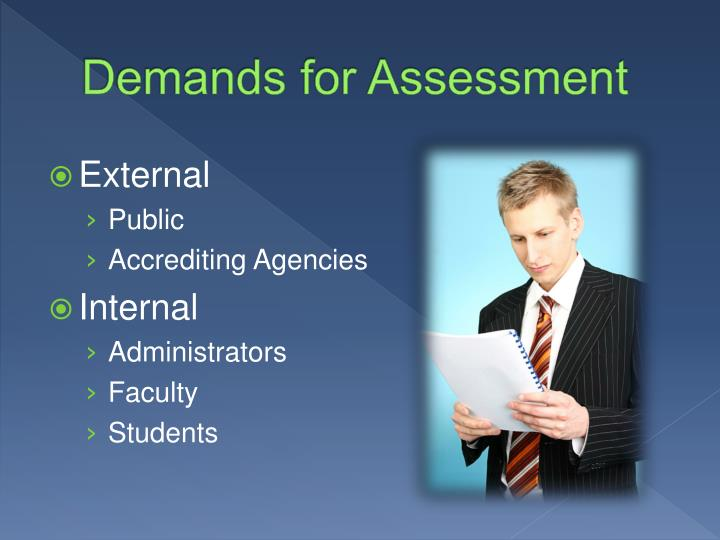 Demands for Assessment