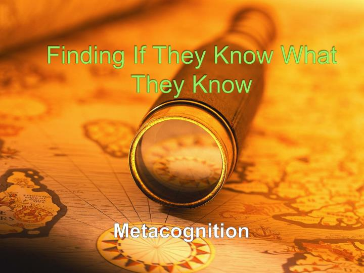 Finding If They Know What They Know