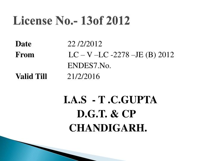 License No.- 13of 2012