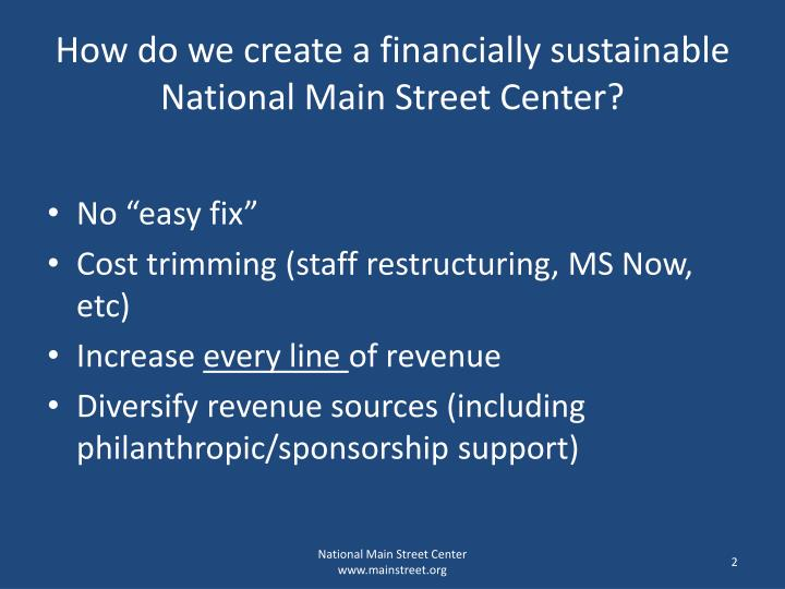 How do we create a financially sustainable National Main Street Center?