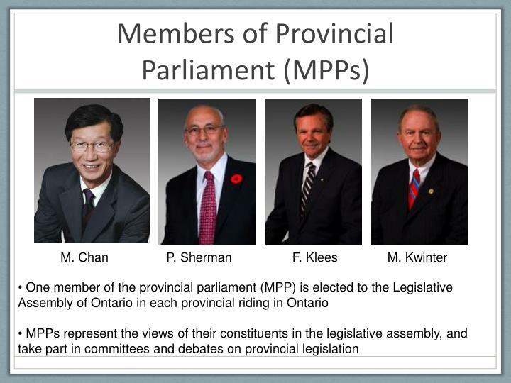 Members of Provincial Parliament (MPPs)