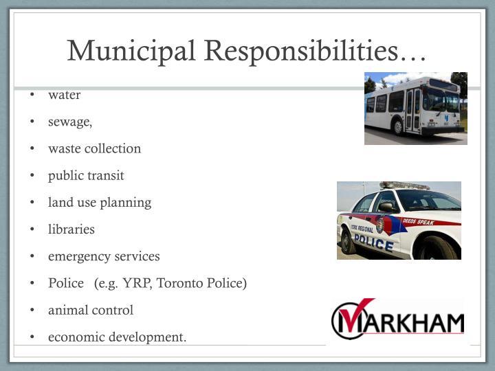 Municipal Responsibilities…