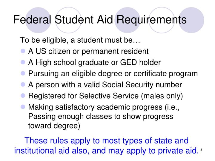 Federal Student Aid Requirements