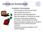 institutional scholarships