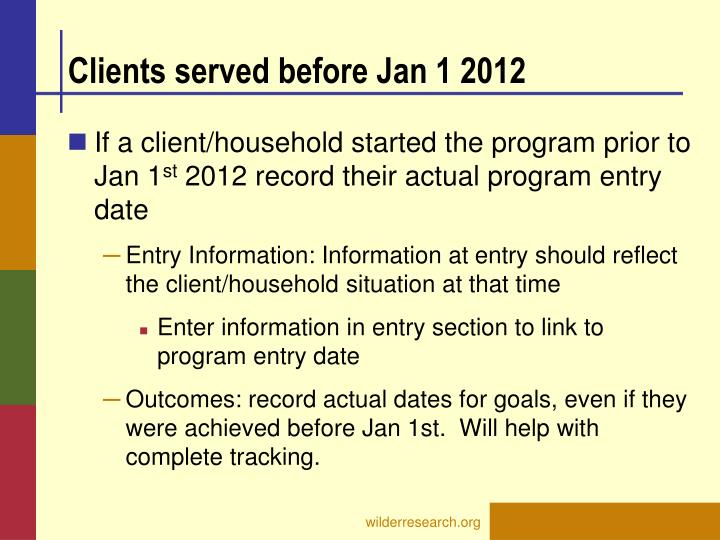 Clients served before Jan 1 2012