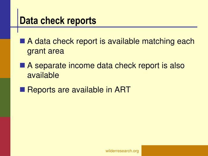 Data check reports