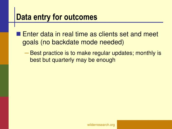 Data entry for outcomes