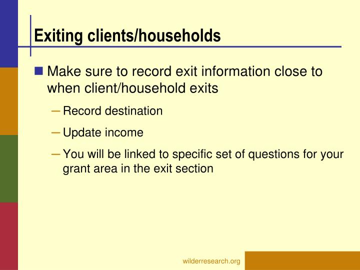 Exiting clients/households