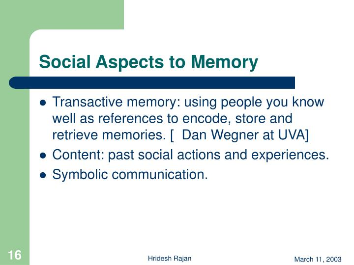 Social Aspects to Memory