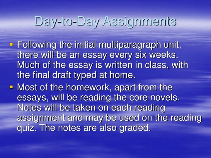 Day-to-Day Assignments