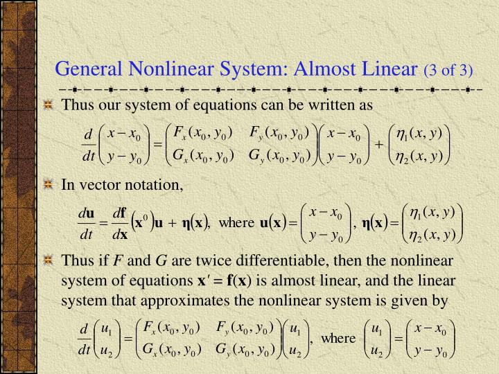 General Nonlinear System: Almost Linear