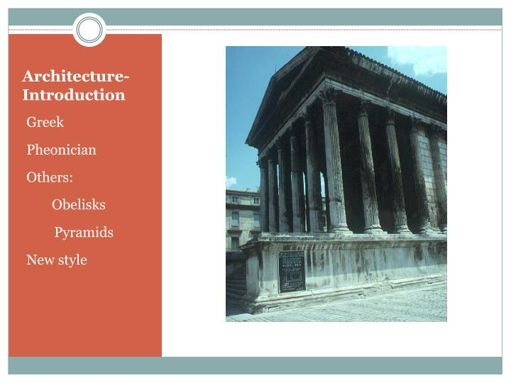 Architecture- Introduction