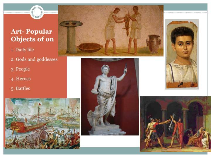Art- Popular Objects of on