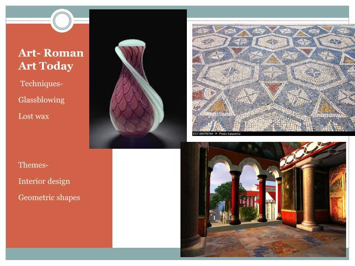 Art- Roman Art Today