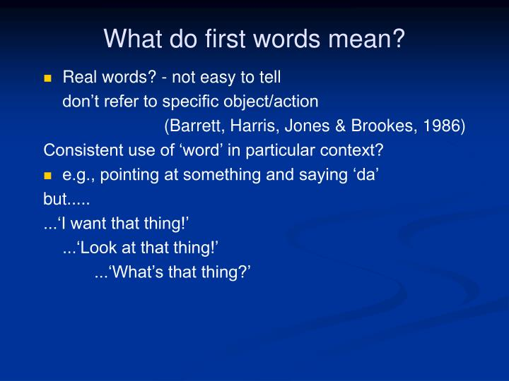 What do first words mean?