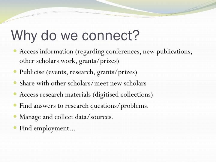 Why do we connect?
