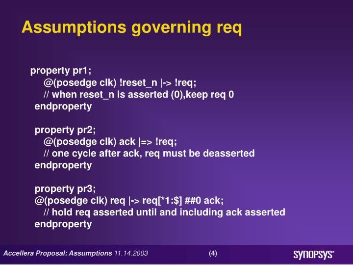 Assumptions governing req