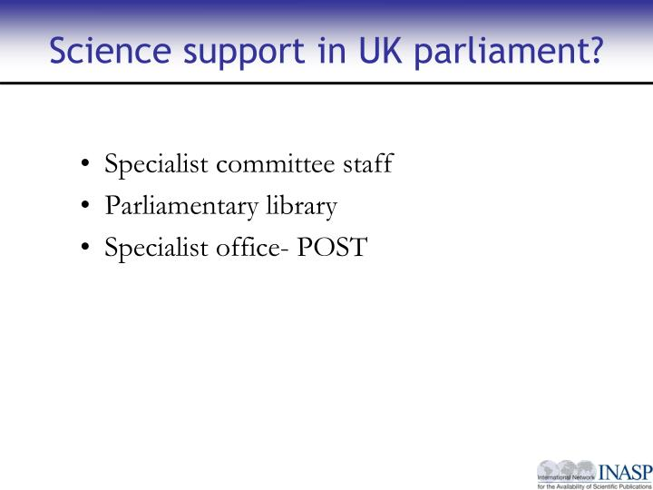 Science support in UK parliament?