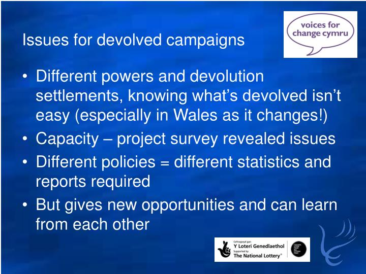 Issues for devolved campaigns