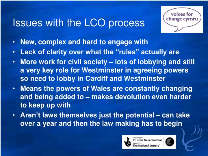 Issues with the LCO process