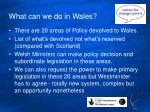 what can we do in wales