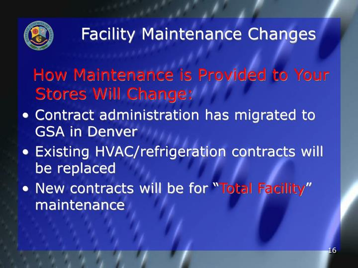 Facility Maintenance Changes
